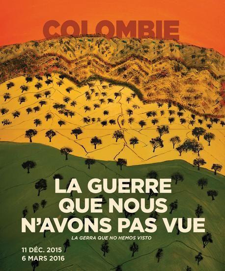 Affiche Exposition Colombie - La Guerre que nous n'avons pas vue - Musée d'Aquitaine Bordeaux