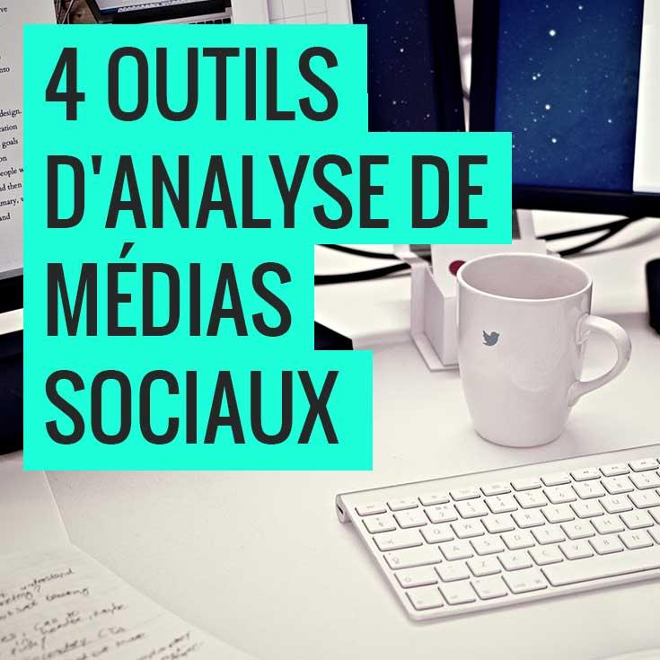 4 outils d'analyse de médias sociaux pour votre contenu