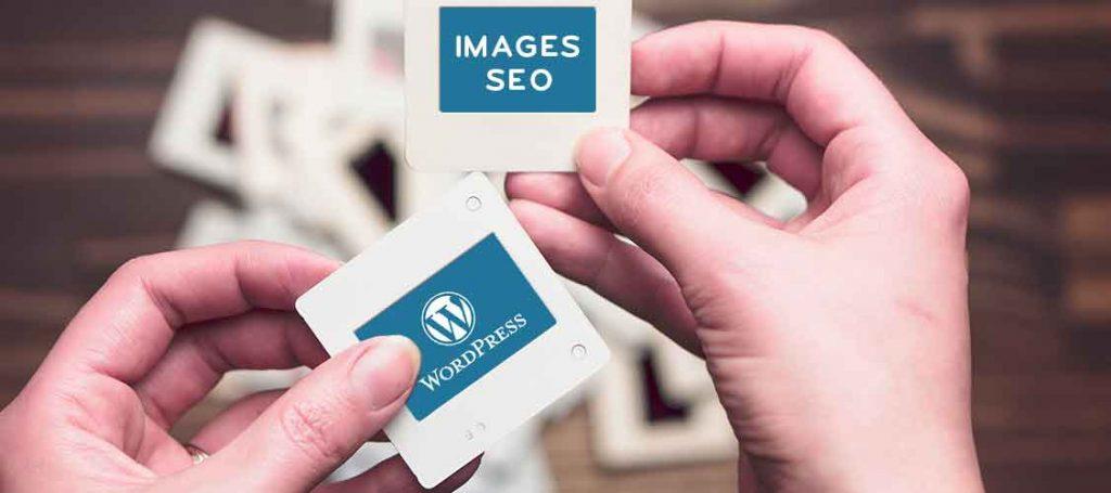 Optimiser les images d'un article WordPress pour votre SEO