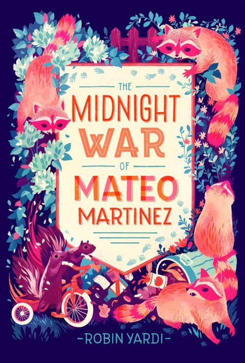 Illustrations pour votre inspiration au printemps - Couverture du livre Midnight War of Mateo Martinez. Illustration de couverture réalisée par Teagan White